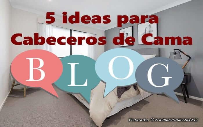 5 Ideas para Cabeceros de Cama
